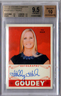 2016 UD Goodwin Champions HOLLY HOLM GOUDEY AUTO! BGS 9.5/10! 10 Sub!