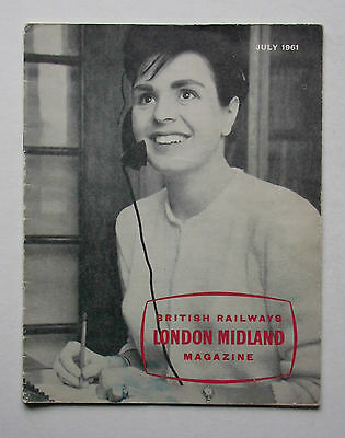 British Railways LONDON MIDLAND Magazine, July 1961, 36 pages, pre-Beeching Mag!