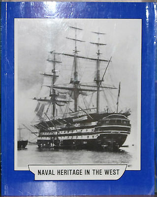 Naval Heritage in the West Andy Endacott Volume 1 and 2