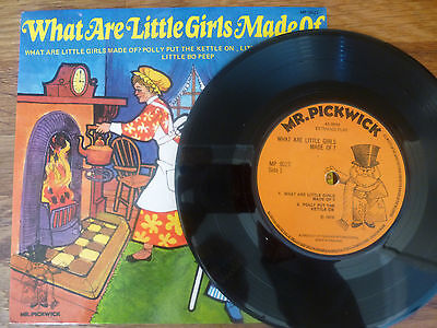 "7"" vinyl EP - Mr Pickwick - What are little girls made of"