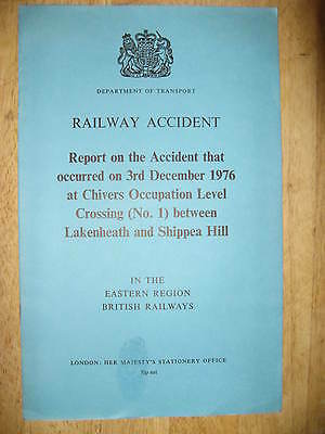 Railway Accident Report, Chivers Occupation Crossing Lakenheath/Shippea Hill '76