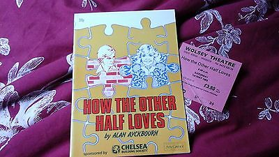How The Other Half Loves -  Alan Ayckbourn -    1982 @ Ipswich  + Ticket