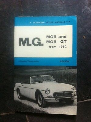 M.G. MGB and MGB GT from 1962 ( Olyslager Motor Manuals 72 )