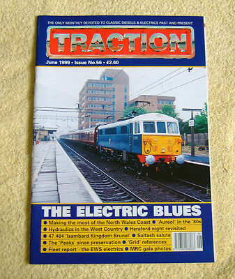 Traction Magazine Issue 56 June 1999, 40012, Preserved Peaks, 47484, 56, 47's
