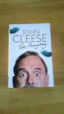 So, Anyway... by John Cleese (SIGNED First Edition Hardback, 2014)