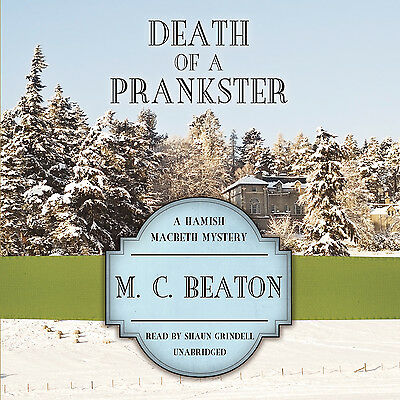 Death of a Prankster by M. C. Beaton CD 2013 Unabridged