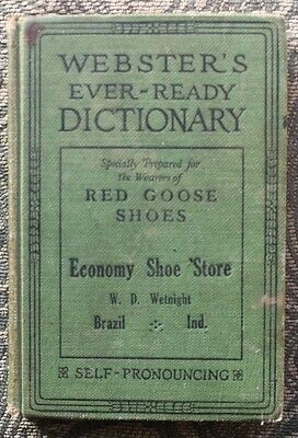 Webster's Ever-Ready Dictionary - Red Goose Shoes - Self-Pronouncing - 1926 Ed.