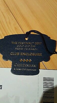 CHELTENHAM FESTIVAL GOLD CUP DAY TICKET- Friday - Club  Enclosure