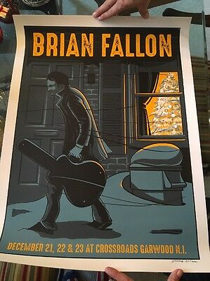 Brian Fallon Crossroads New Jersey  /150 2016 Poster In Hand