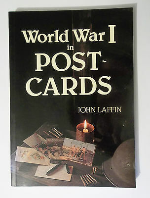 World War 1 in Postcards by John Laffin 1989 1st. Paperback. 300 photos of cards