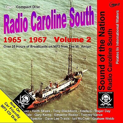 Pirate Radio Caroline South Volume Two 25hrs NOW on MP3 Car Friendly Disc