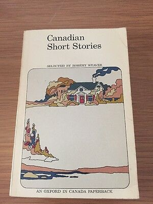 Canadian Short Stories Selected By Robert Weaver