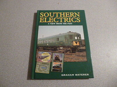 Southern Electrics- A View from the Past by Graham Waterer