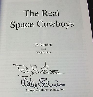 THE REAL SPACE COWBOYS signed by Ed Buckbee & Wally Schirra on title page ~ MINT