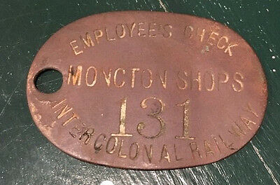 Antique Intercolonial Railway ICR Employee's Check Tool Tag Tool Moncton Shops