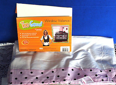 Too Good by JENNY~PRETTY IN PINK WINDOW VALANCE~NEW IN PACKAGE