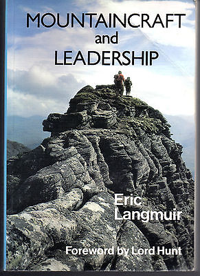 Mountaincraft And Leadership.  Publ.by Scottish Sports Council Lord Hunt F/word