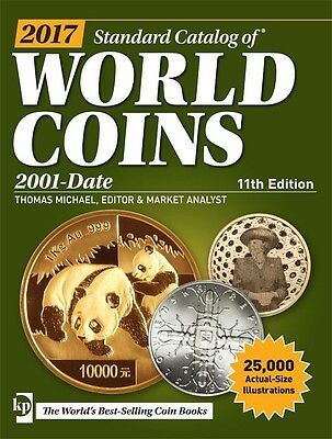 2017 Standard Catalog of World Coins 2001-Date~25,000 Life-Sz Illus~NEW 11th Ed!
