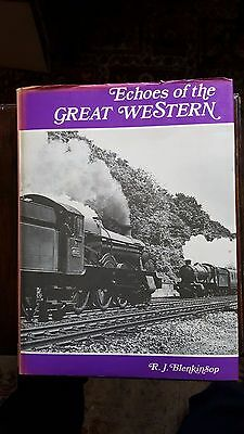 Echoes of the Great Western - R J Blenkinsop