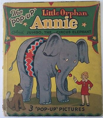 1935 Little Orphan Annie And The Jumbo Circus Elephant Pop-Up Book Harold Gray