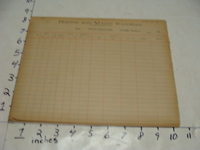 9 boston and main railroad TRAIN REGISTER PAPERS 1910'S BLANK