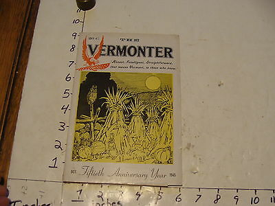 Vintage Travel Paper--THE VERMONTER--OCTOBER 1945