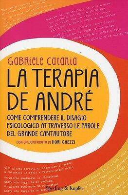 La Terapia De André. Come Comprendere Il Disagio Psicologico At… - 9788820054038