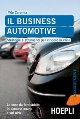 Caramia. Il Business Automotive - 9788820348724 Caramia Hoepli
