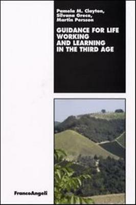 Guidance For Life. Working And Learning In The Third Age - 9788846491602 Pamela