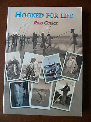 Hooked for Life. Ross Cusack. (Fishing)