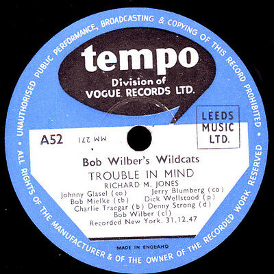 BOB WILBER'S WILDCATS  Trouble in mind / When you wore a tulip   78rpm   X1845