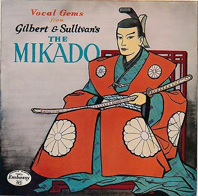 "Gilbert & Sullivan's - 7"" Vinyl 45 RPM - The Mikado"