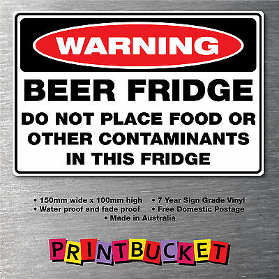 Beer fridge sticker no food quality 7 year vinyl 150mm x 100mm