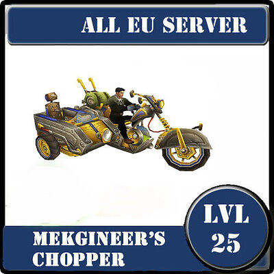 World of warcraft wow mount / Mekgineer's Chopper / All EU Servers/