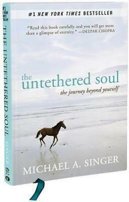 NEW The Untethered Soul By Michael A. Singer Hardcover Free Shipping