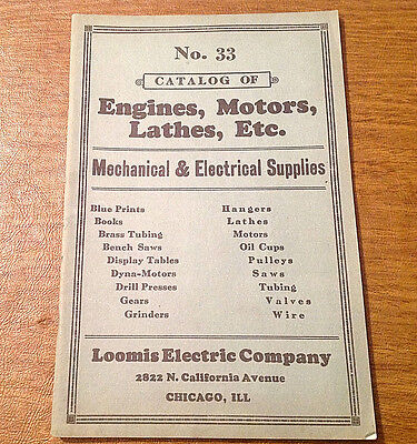 Vtg Loomis Electric Company Chicago Catalog No. 33 of Engines, Motors, Lathes