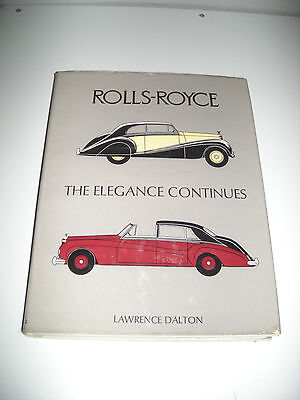 Rolls Royce The Elegance Continues Book by Lawrence Dalton