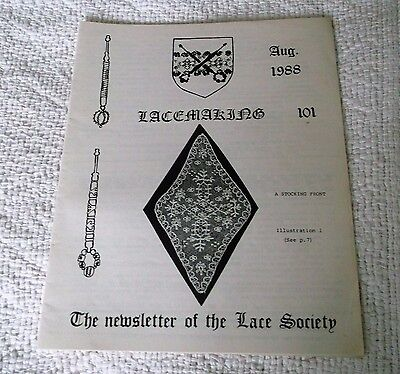 VINTAGE AUGUST 1988, 'LACEMAKING' THE NEWSLETTER of THE LACE SOCIETY, No. 101.