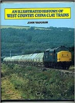 An Illustrated History Of West Country Of China Clay Trains