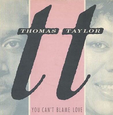 """You Can't Blame Love Thomas & Taylor 7"""" vinyl single record UK COOL123"""
