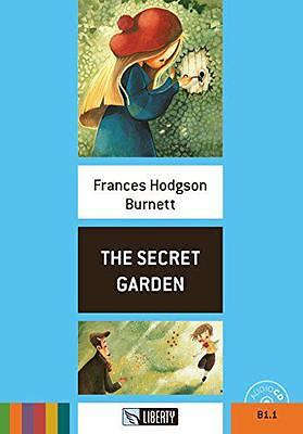 The Secret Garden. Con Cd Audio - 9788899279165 Burnett, Frances H Liberty