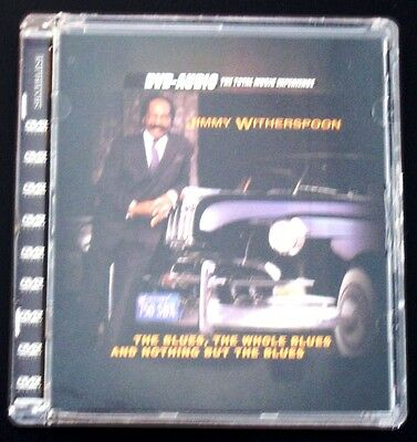 Jimmy Witherspoon The Blues, The Whole Blues And Nothing But The Blues Dvd Audio