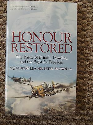 Honour Restored - Battle of Britain book -  signed copy