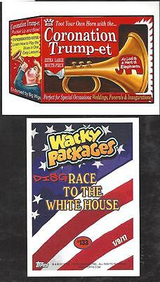2017 Wacky Packages Disgrace To White House #133 Coronation Trump-Et 133 Printed
