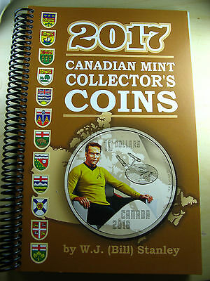 Catalogue Canadian Mint Collector's Coins 2017 W.J. (Bill) Stanley book