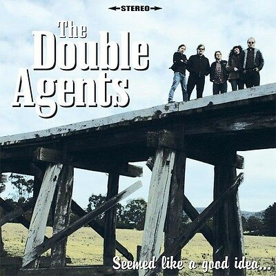 The Double Agents - Seemed Like a Good Idea at the Time