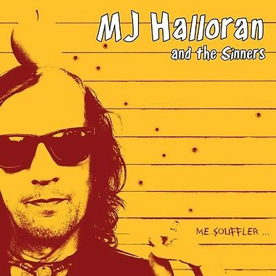 MJ Halloran And The Sinners - Me Soulffler