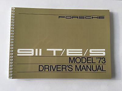 Genuine Porsche 911T 911E 911S  1973 Drivers Manual NEW