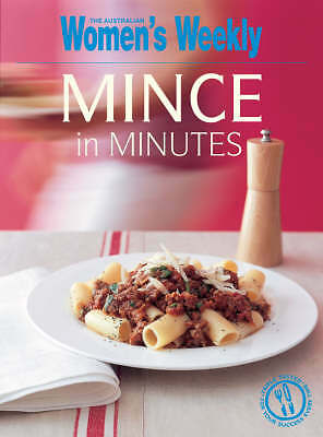 Mince in Minutes by ACP Publishing Pty Ltd (Paperback, 2007)