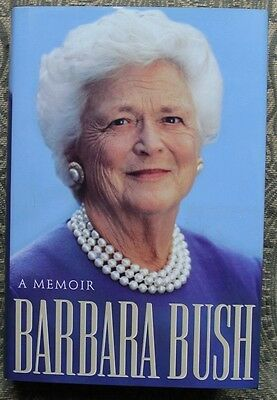 BARBARA BUSH - A MEMOIR - SIGNED 1st Edition - First Lady Autobiography